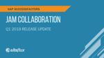 Q1 2019 Release Highlights: SAP Jam