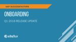 Q1 2019 Release Highlights: SuccessFactors Onboarding