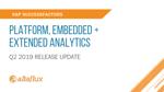 Q2 2019 Release Highlights: SuccessFactors Platform, Embedded Analytics & Extended Analytics