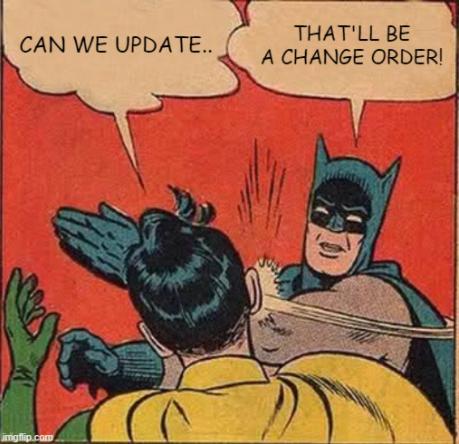Change Order Meme