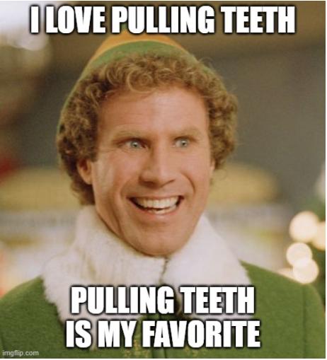 Pulling Teeth Meme