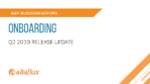 Q2 2019 Release Highlights: SuccessFactors Onboarding